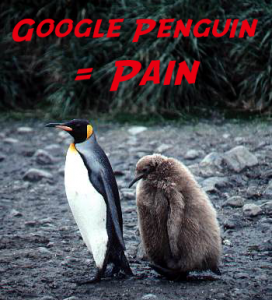 Google Penguin = Pain…