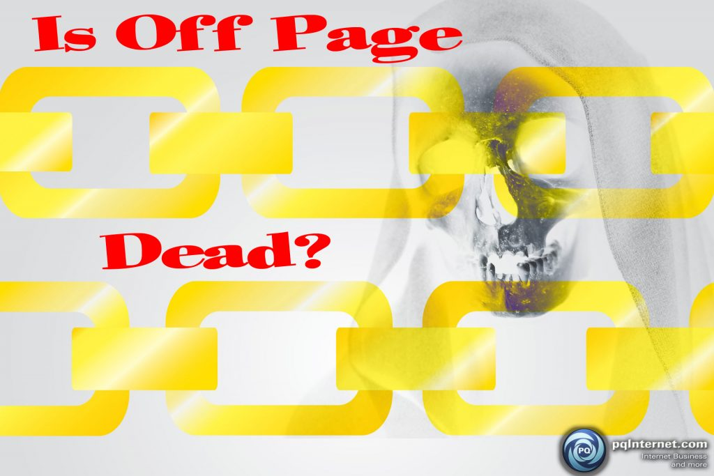 Is Off Page SEO Dead and Do Backlinks Still Matter in 2019?